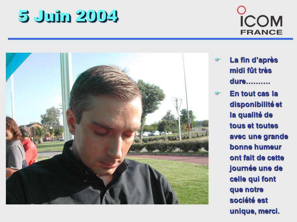 5 Juin 2004 F Et si certain portait fièrement le matin……….