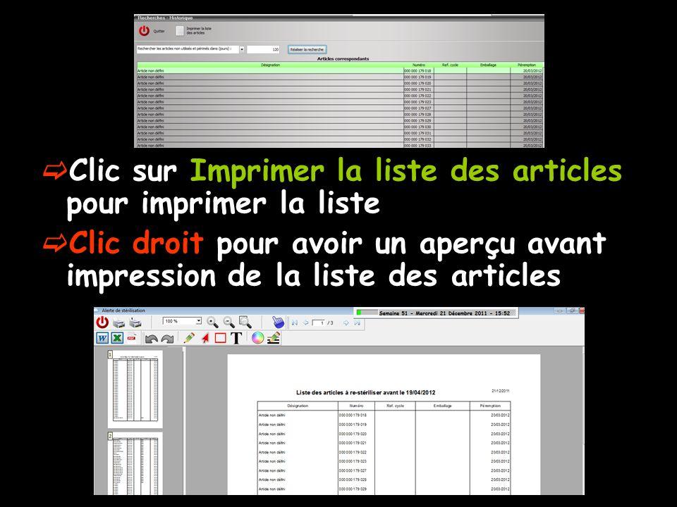 Clic sur Imprimer la liste des articles pour imprimer la liste Clic droit pour avoir un aperçu avant impression de la liste des articles