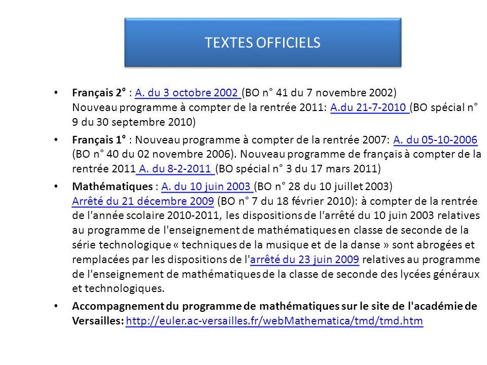 Français 2° : A. du 3 octobre 2002 (BO n° 41 du 7 novembre 2002) Nouveau programme à compter de la rentrée 2011: A.du 21-7-2010 (BO spécial n° 9 du 30