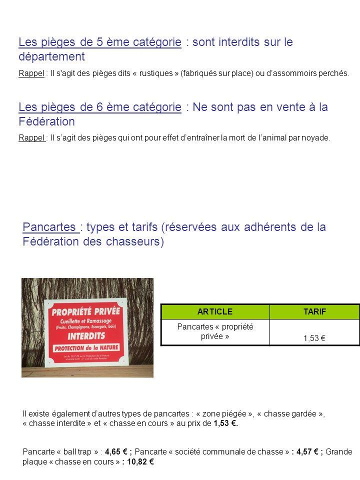 Les pièges de 5 ème catégorie : sont interdits sur le département Rappel : Il s agit des pièges dits « rustiques » (fabriqués sur place) ou dassommoirs perchés.