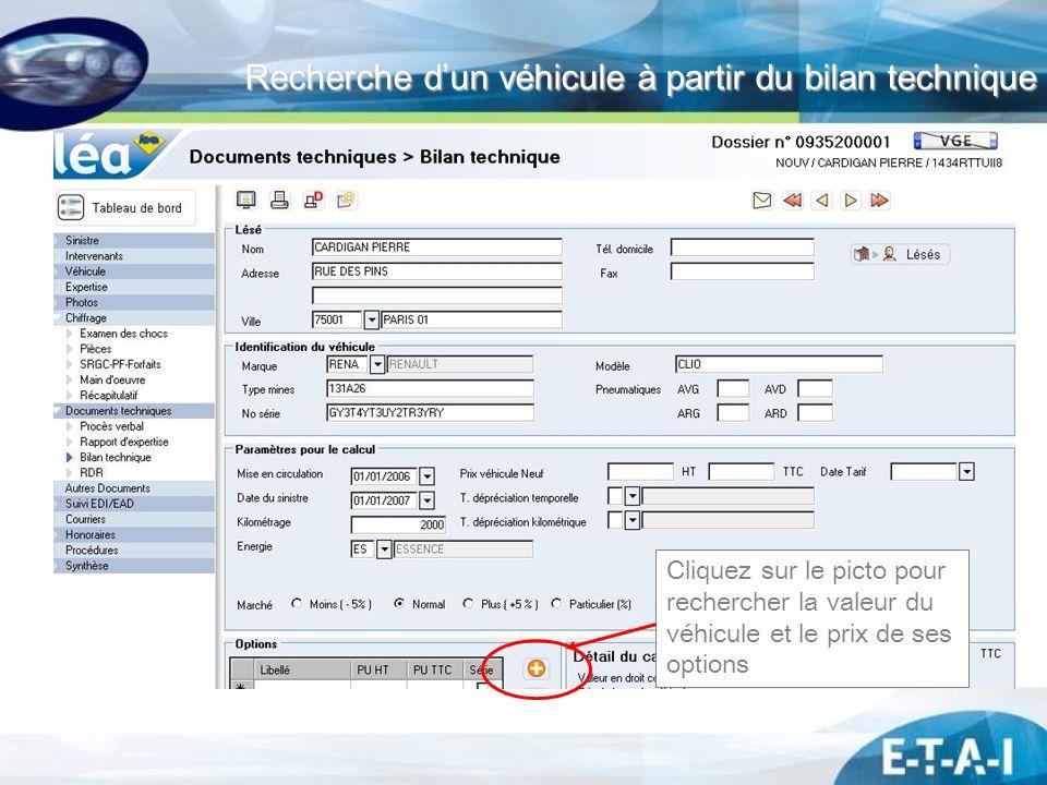 Recherche dun véhicule à partir du bilan technique Recherche dun véhicule à partir du bilan technique Cliquez sur le picto pour rechercher la valeur d
