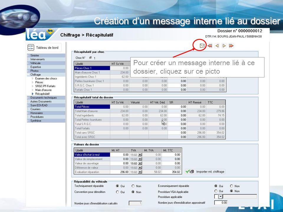 Création dun message interne lié au dossier Pour créer un message interne lié à ce dossier, cliquez sur ce picto