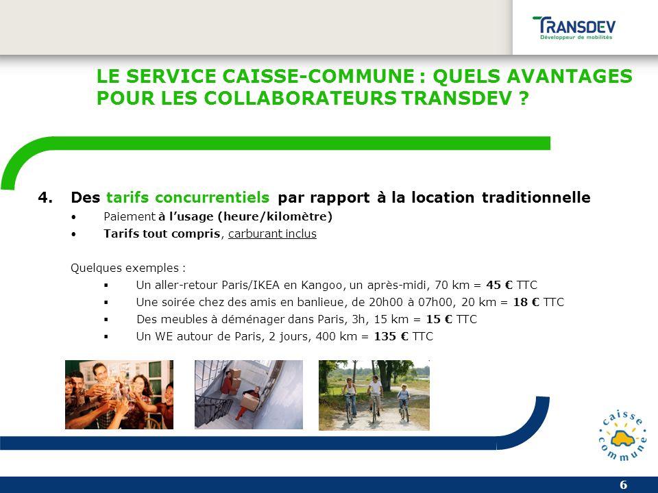 7 LE SERVICE CAISSE-COMMUNE : QUELS AVANTAGES POUR LES COLLABORATEURS TRANSDEV .