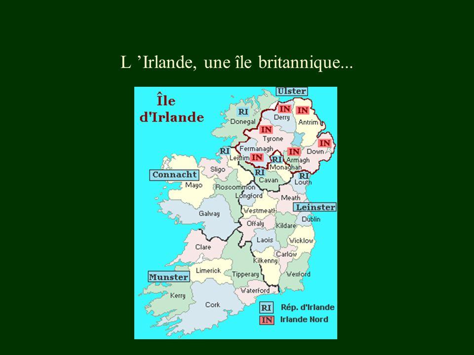 L Irlande, une île britannique...