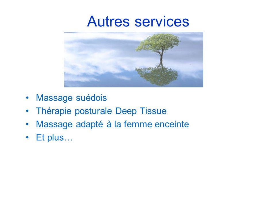 Autres services Massage suédois Thérapie posturale Deep Tissue Massage adapté à la femme enceinte Et plus…