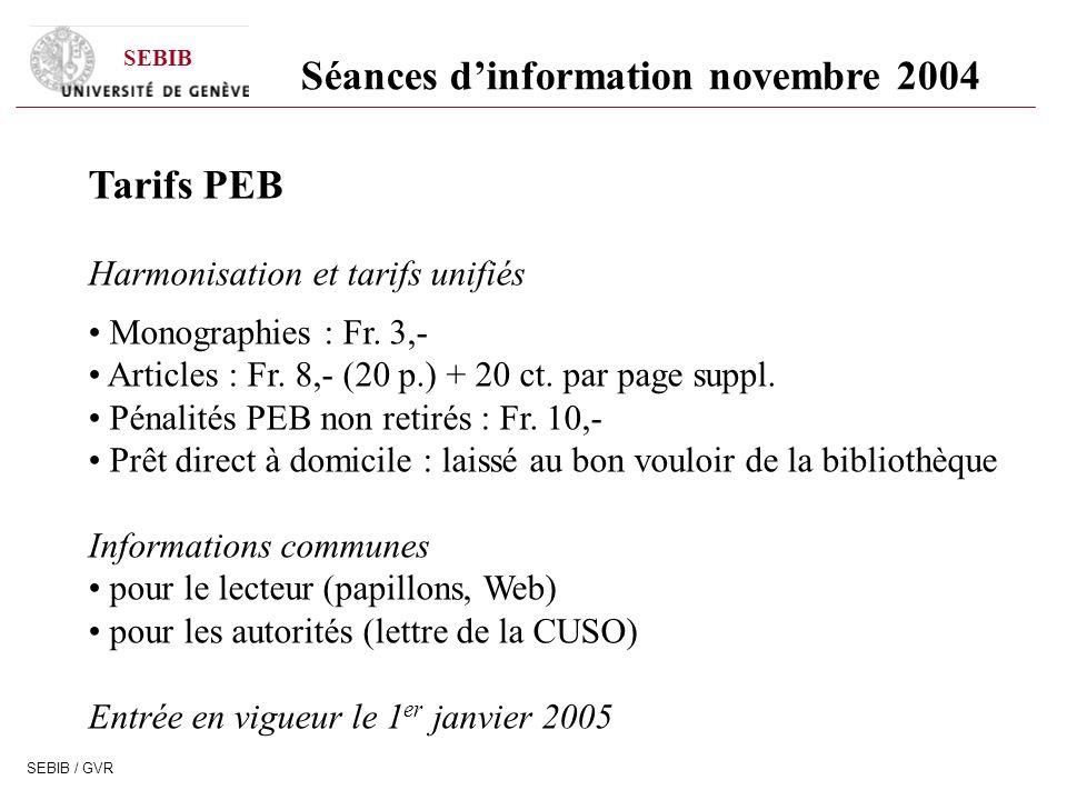 SEBIB SEBIB / GVR Tarifs PEB Harmonisation et tarifs unifiés Monographies : Fr.