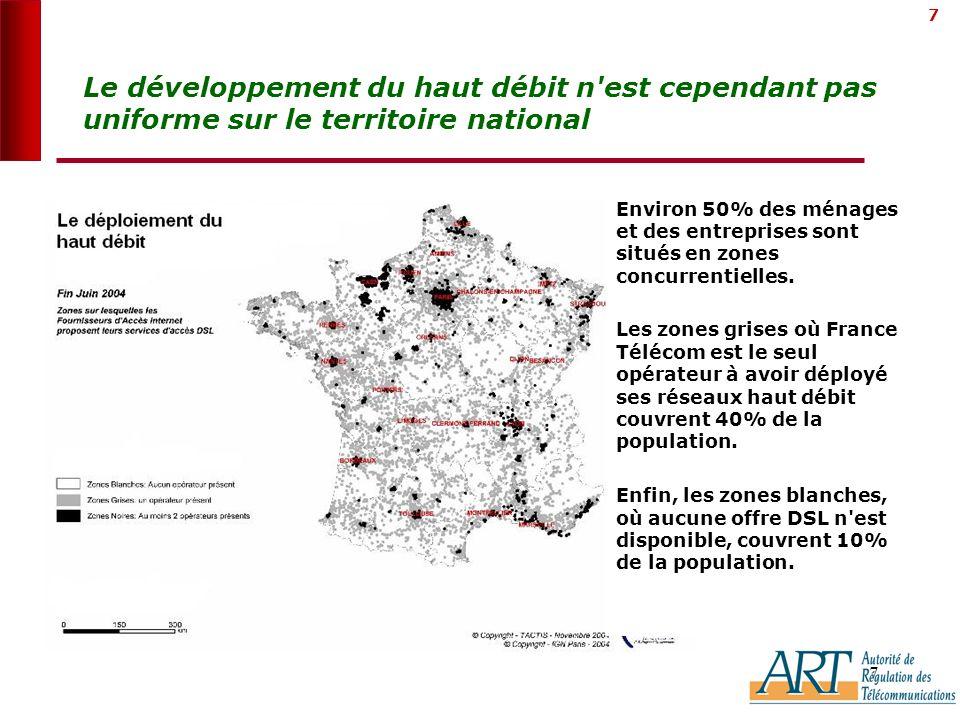 7 7 Le développement du haut débit n est cependant pas uniforme sur le territoire national transport Environ 50% des ménages et des entreprises sont situés en zones concurrentielles.