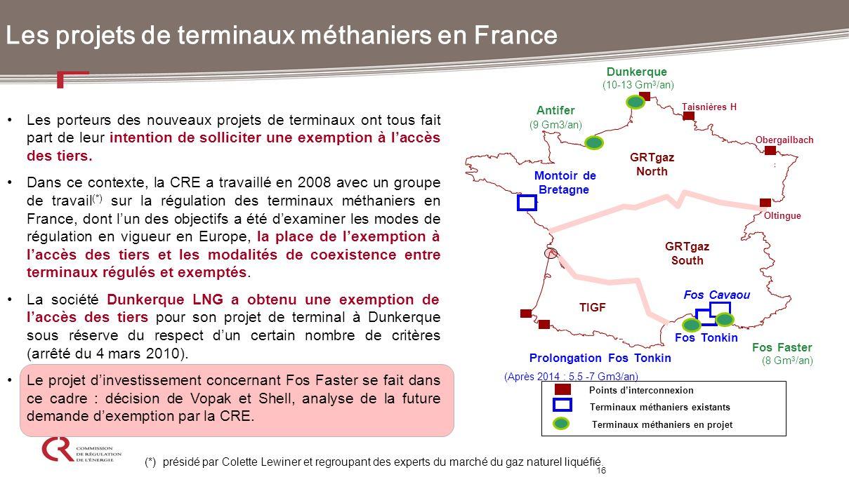 16 Les projets de terminaux méthaniers en France Les porteurs des nouveaux projets de terminaux ont tous fait part de leur intention de solliciter une