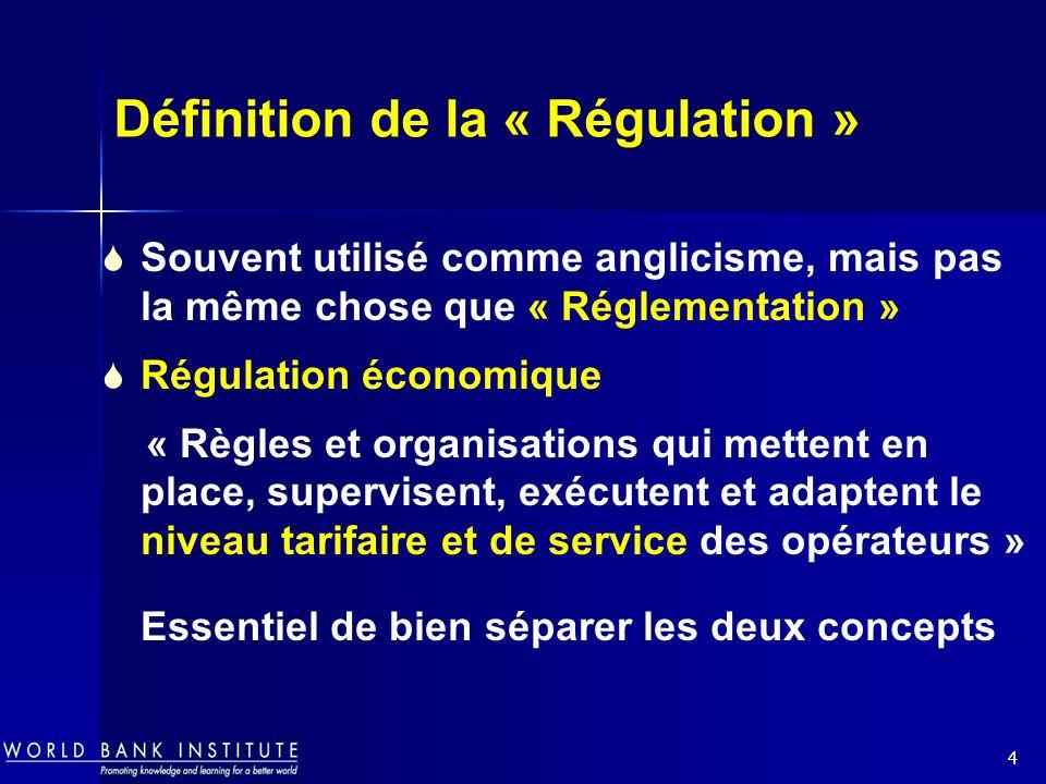 4 Définition de la « Régulation » Souvent utilisé comme anglicisme, mais pas la même chose que « Réglementation » Régulation économique « Règles et or
