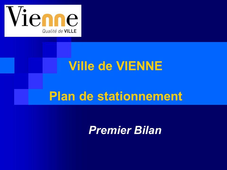 Ville de VIENNE Plan de stationnement Premier Bilan