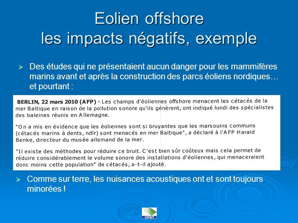 Eolien offshore les impacts négatifs, exemple Des études qui ne présentaient aucun danger pour les mammifères marins avant et après la construction de