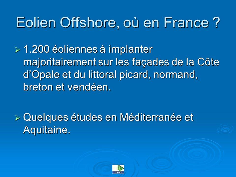 Eolien Offshore sur nos côtes Actuellement, plusieurs projets recensés entre Dieppe et Dunkerque par 4 compagnies.