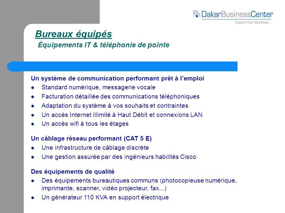 Bureaux équipés Équipements IT & téléphonie de pointe Un système de communication performant prêt à lemploi Standard numérique, messagerie vocale Fact