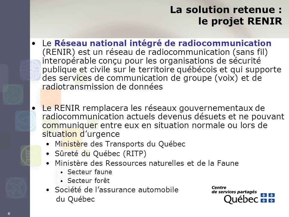 6 La solution retenue : le projet RENIR Le Réseau national intégré de radiocommunication (RENIR) est un réseau de radiocommunication (sans fil) intero