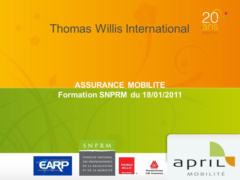 Thomas Willis International ASSURANCE MOBILITE Formation SNPRM du 18/01/2011