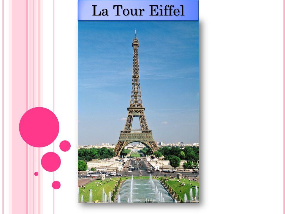 1) La Tour Eiffel le monument le plus visité de Paris rive gauche de la Seine