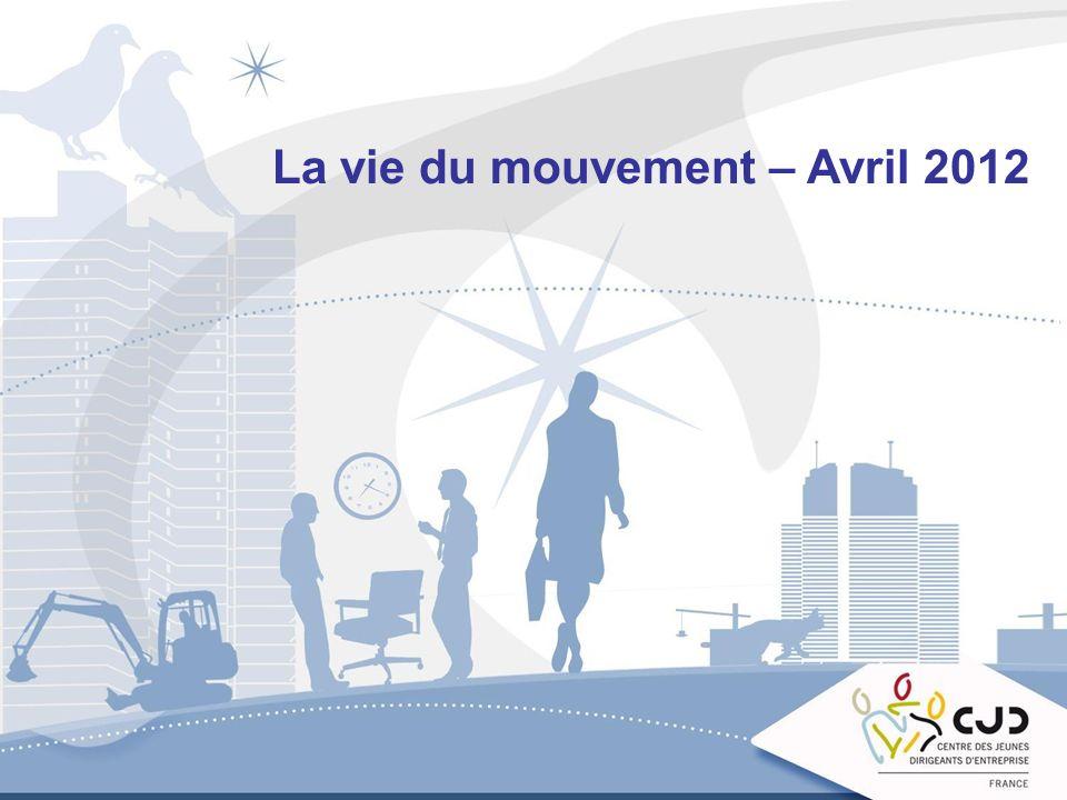 La vie du mouvement – Avril 2012