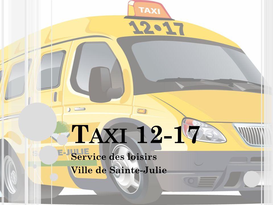 T AXI 12-17 Service des loisirs Ville de Sainte-Julie