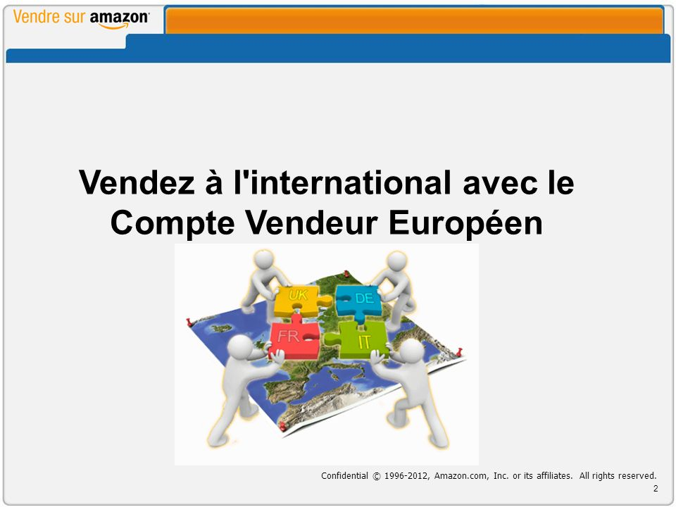 Aperçu du Compte Vendeur Européen Avant de commencer Comment Commencer Le Réseau de Distribution Européen Conclusion Questions & Réponses Références Agenda Vendez à linternational avec le Compte Vendeur Européen 3