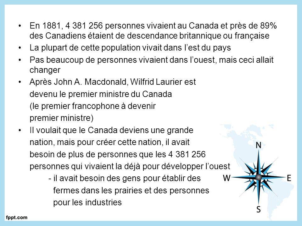 En 1881, 4 381 256 personnes vivaient au Canada et près de 89% des Canadiens étaient de descendance britannique ou française La plupart de cette popul
