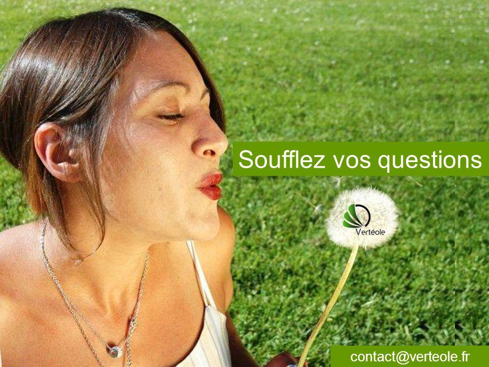 Soufflez vos questions contact@verteole.fr