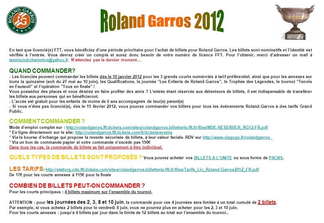 En tant que licencié(e) FTT, vous bénéficiez dune période prioritaire pour lachat de billets pour Roland Garros.