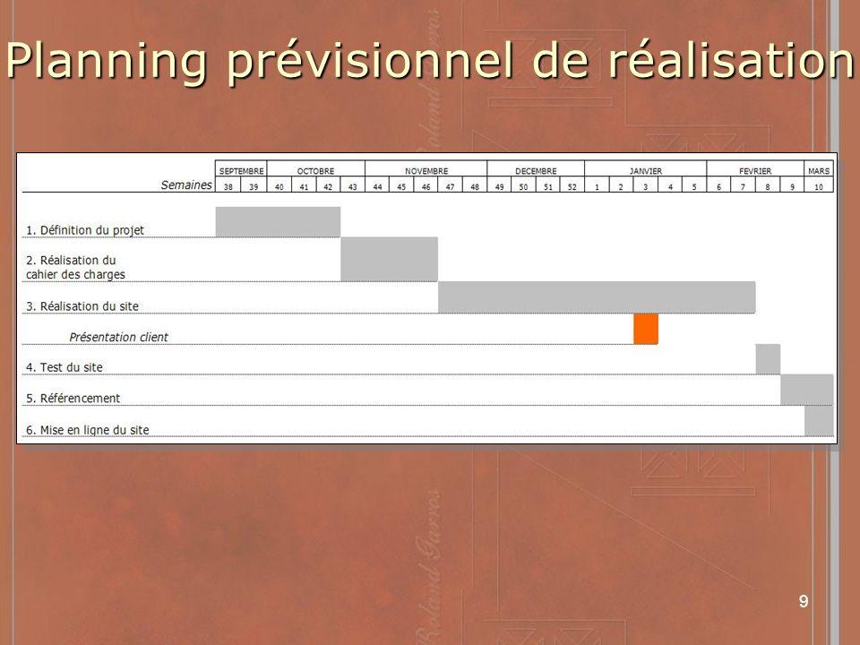 9 Planning prévisionnel de réalisation