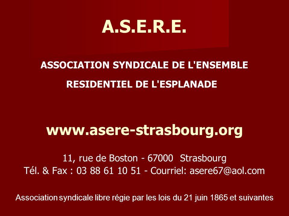 Association syndicale libre régie par les lois du 21 juin 1865 et suivantes A.S.E.R.E. ASSOCIATION SYNDICALE DE L'ENSEMBLE RESIDENTIEL DE L'ESPLANADE