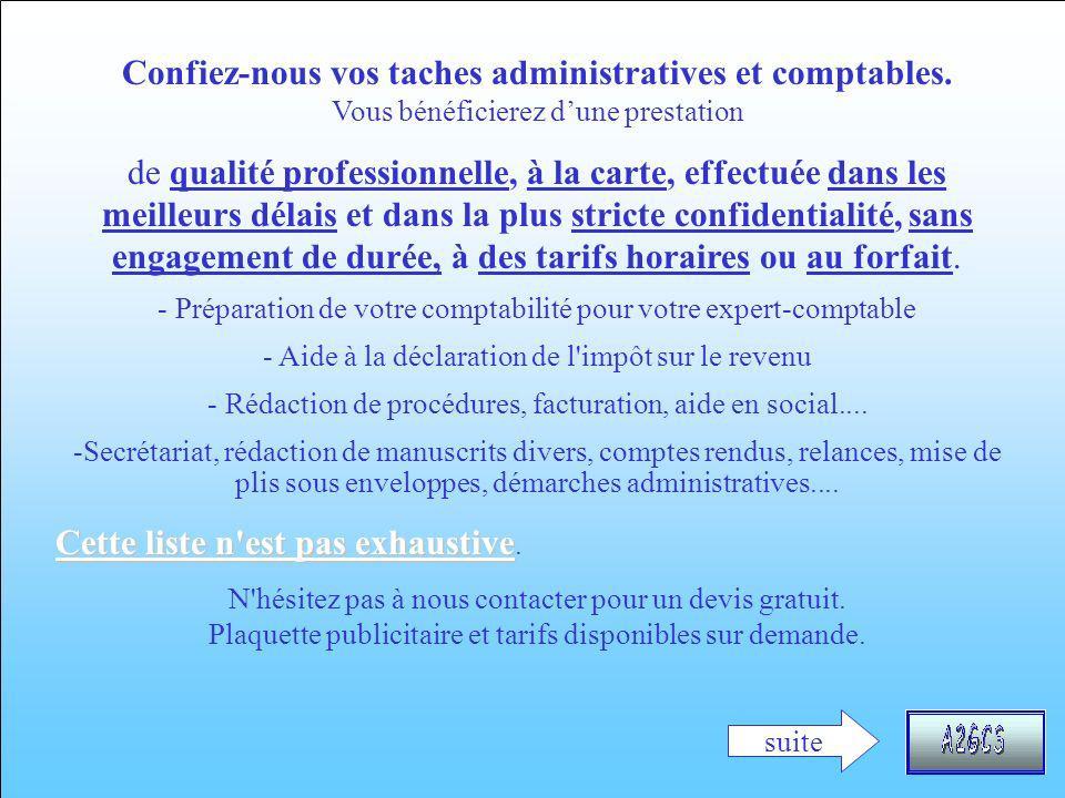 Confiez-nous vos taches administratives et comptables.