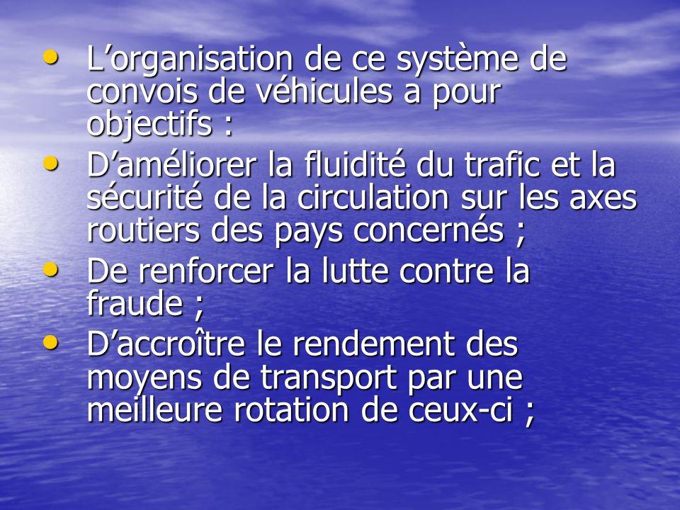 Lorganisation de ce système de convois de véhicules a pour objectifs : Lorganisation de ce système de convois de véhicules a pour objectifs : Damélior