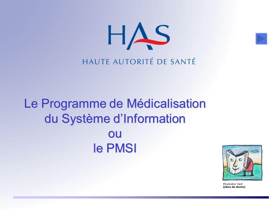 Le Programme de Médicalisation du Système dInformation ou le PMSI