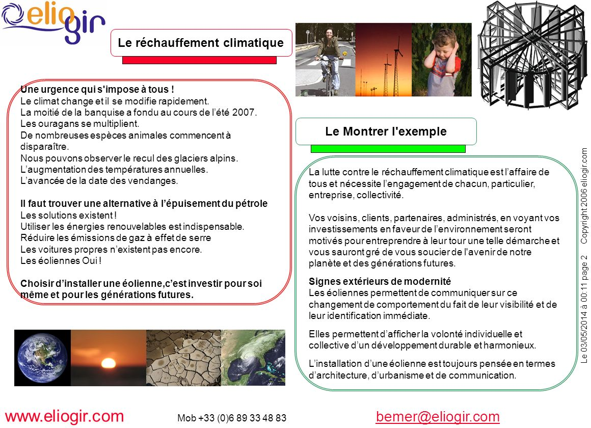 Le 03/05/2014 à 00:11 page 2 Copyright 2006 eliogir.com www.eliogir.com Mob +33 (0)6 89 33 48 83 bemer@eliogir.com bemer@eliogir.com Une urgence qui s