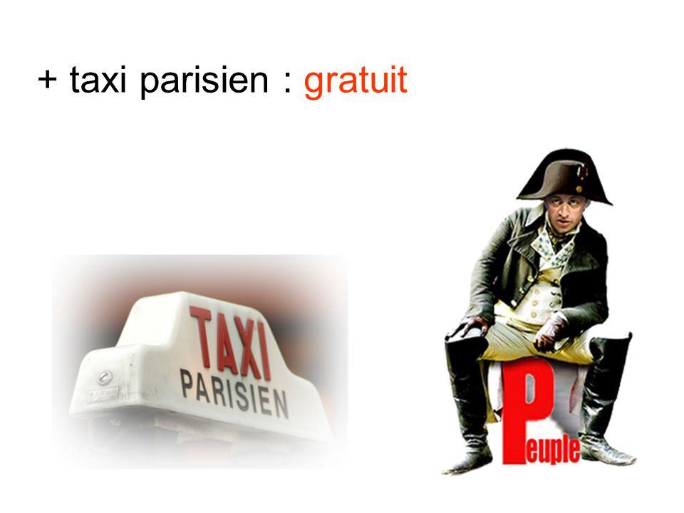 + taxi parisien : gratuit