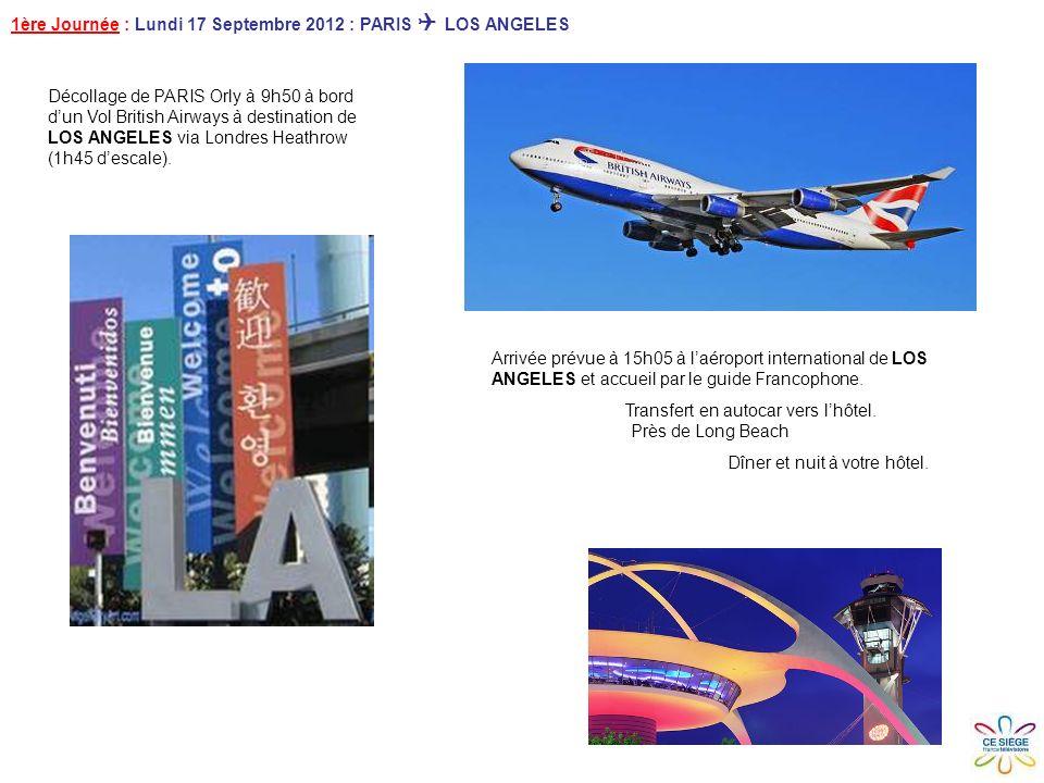 Décollage de PARIS Orly à 9h50 à bord dun Vol British Airways à destination de LOS ANGELES via Londres Heathrow (1h45 descale).