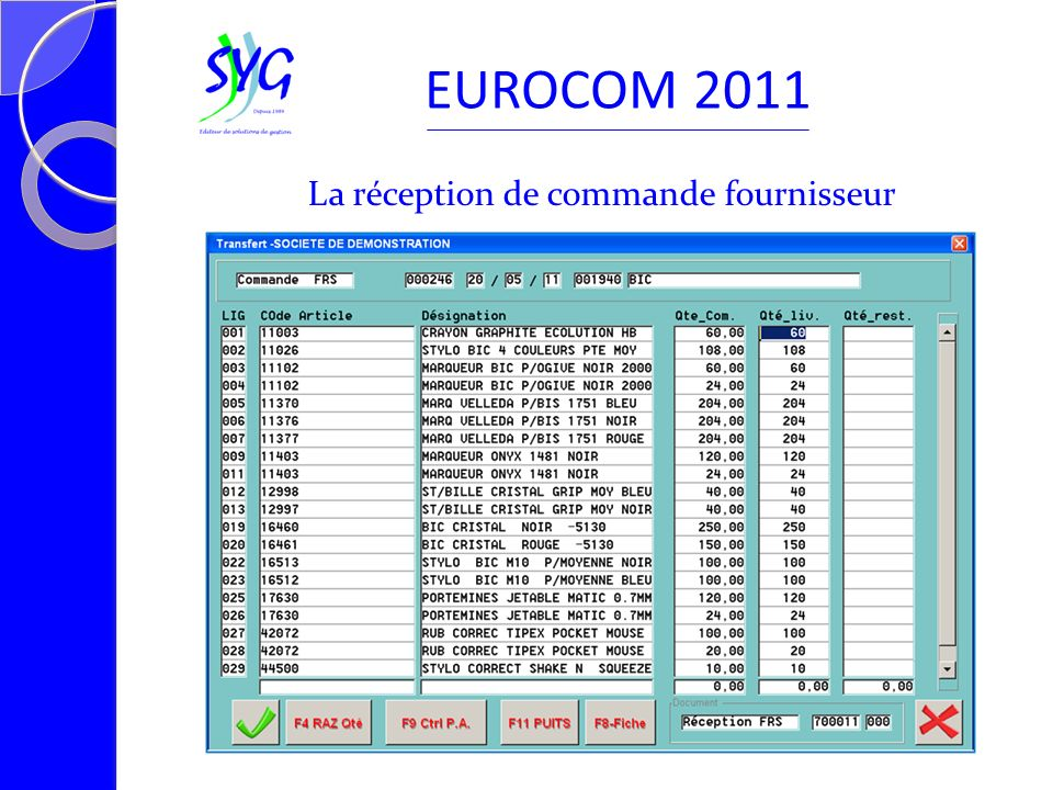 La réception de commande fournisseur EUROCOM 2011