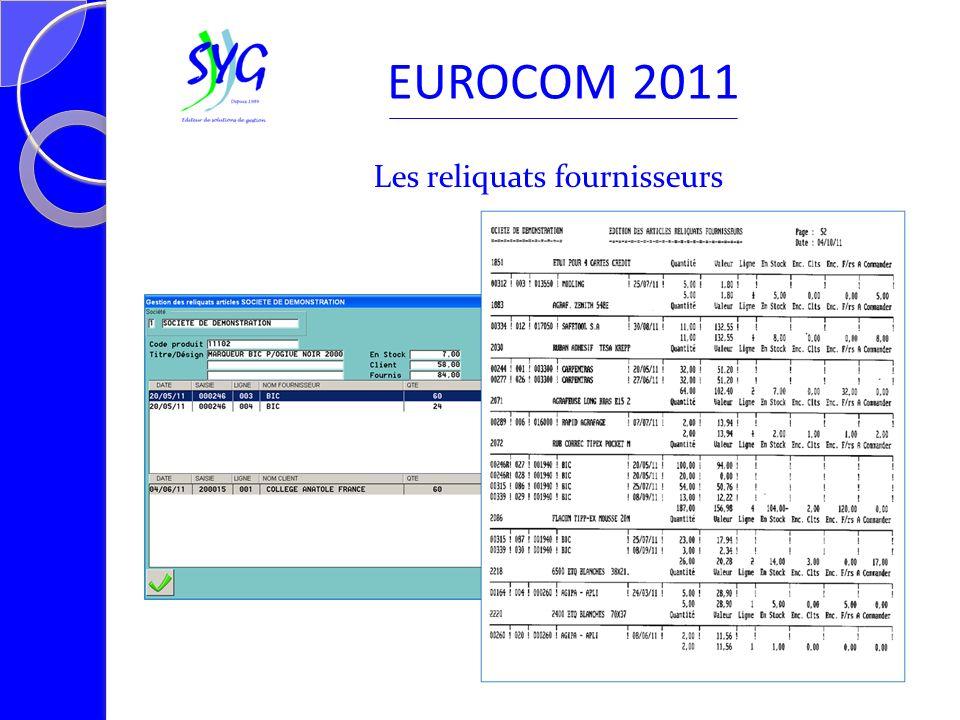 Les reliquats fournisseurs EUROCOM 2011