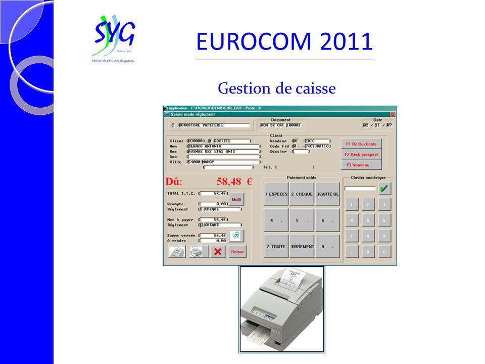 Gestion de caisse EUROCOM 2011