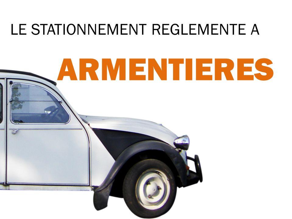 LE STATIONNEMENT REGLEMENTE A ARMENTIERES