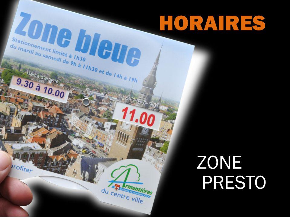 ZONE PRESTO HORAIRES