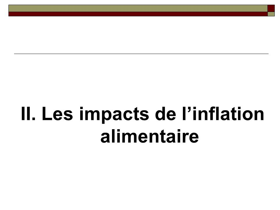 II. Les impacts de linflation alimentaire