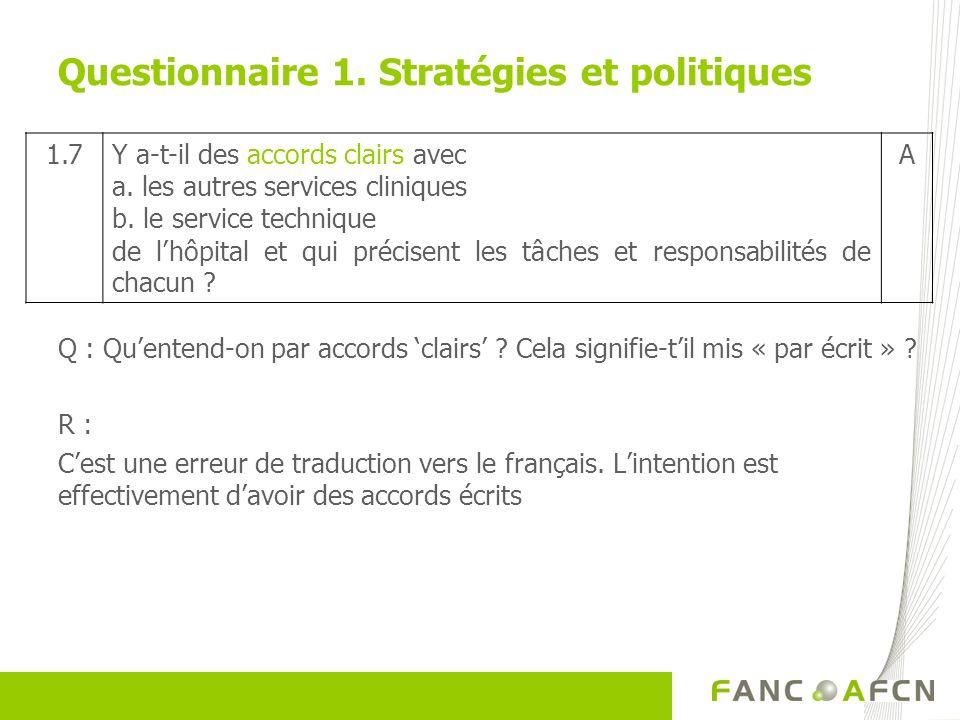 Q : Quentend-on par accords clairs ? Cela signifie-til mis « par écrit » ? R : Cest une erreur de traduction vers le français. Lintention est effectiv