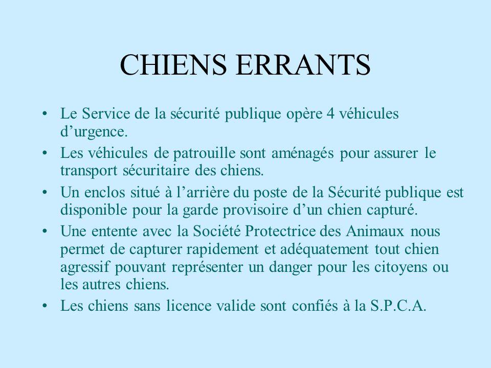 LE MANDAT DU SERVICE DE LA SÉCURITÉ PUBLIQUE Lapplication des règlements municipaux sur le stationnement, les nuisances, les animaux domestiques et sa