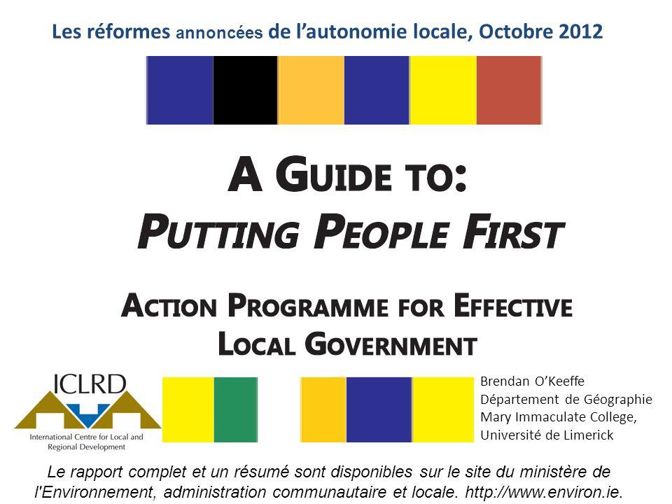 Les réformes annoncées de lautonomie locale, Octobre 2012 Le rapport complet et un résumé sont disponibles sur le site du ministère de l Environnement, administration communautaire et locale.