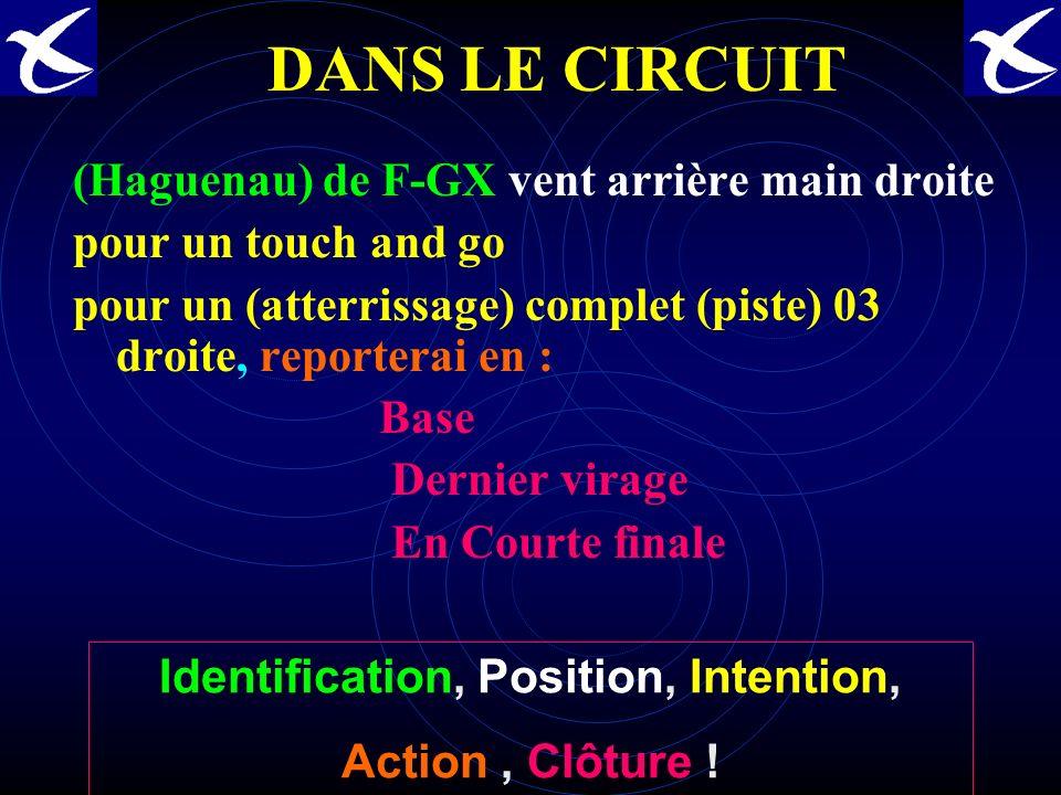AU POINT DATTENTE POUR DES TOURS DE PISTE. (Haguenau) F-XG, Point dattente, saligne et décolle piste 03 pour des tours de piste main droite, rappeller