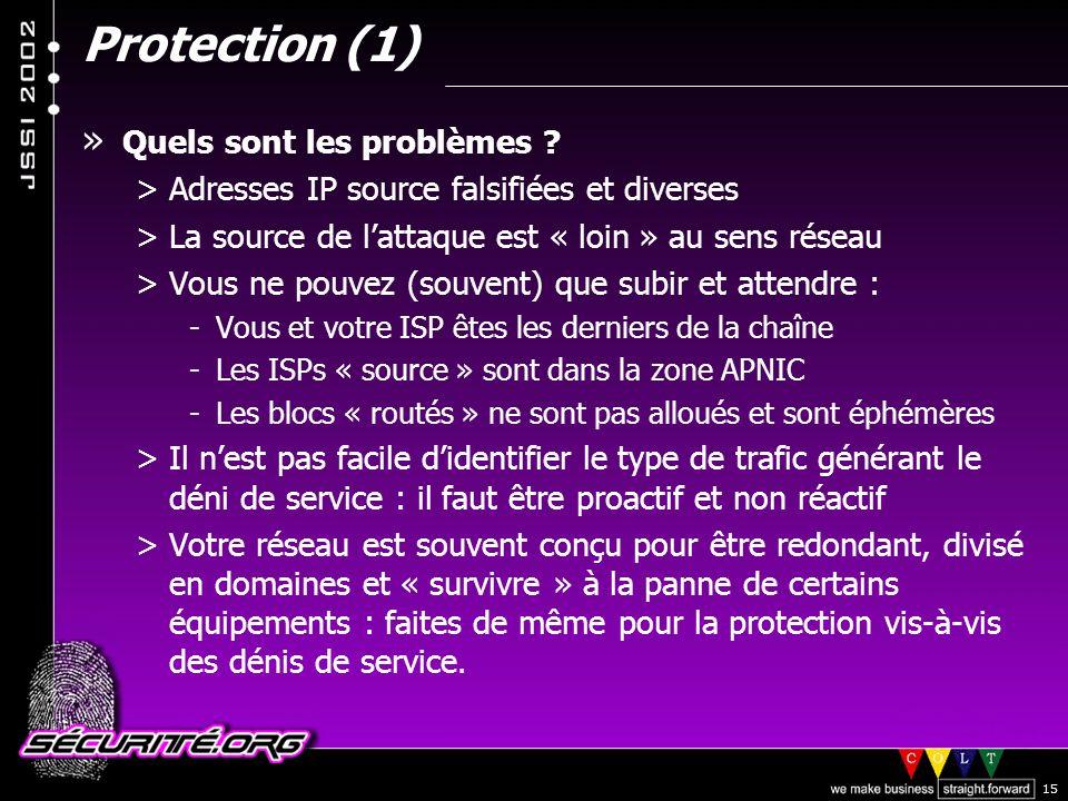 © 2002 Sécurité.Org 15 Protection (1) » Quels sont les problèmes .