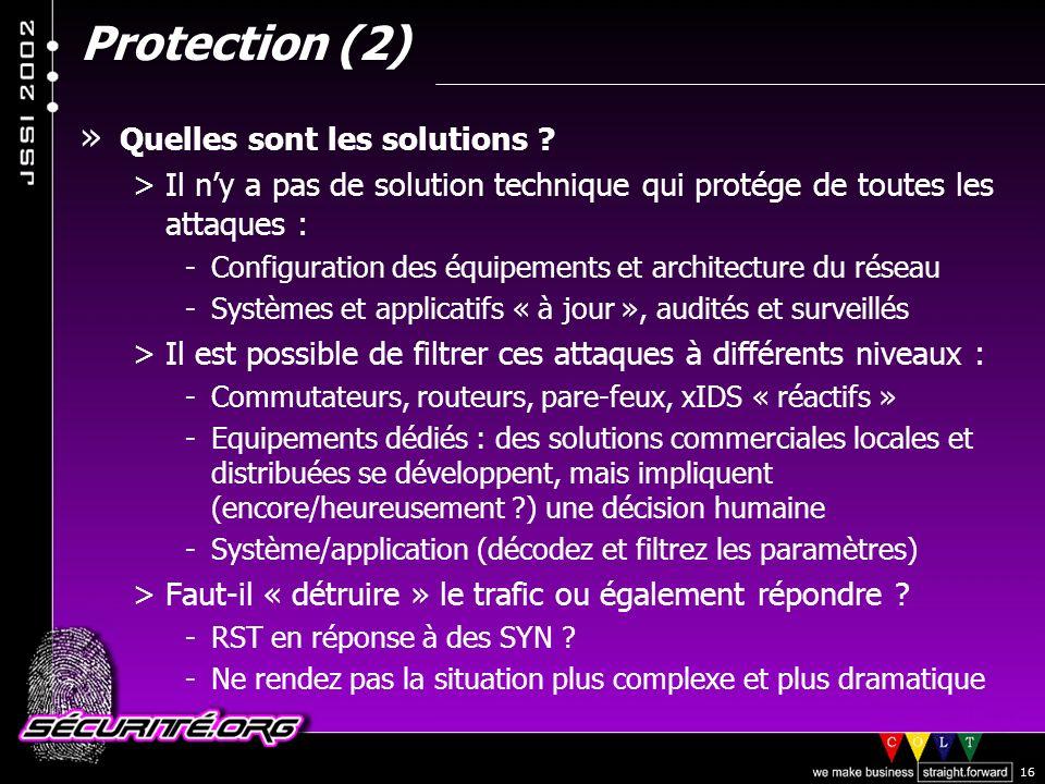 © 2002 Sécurité.Org 16 Protection (2) » Quelles sont les solutions .