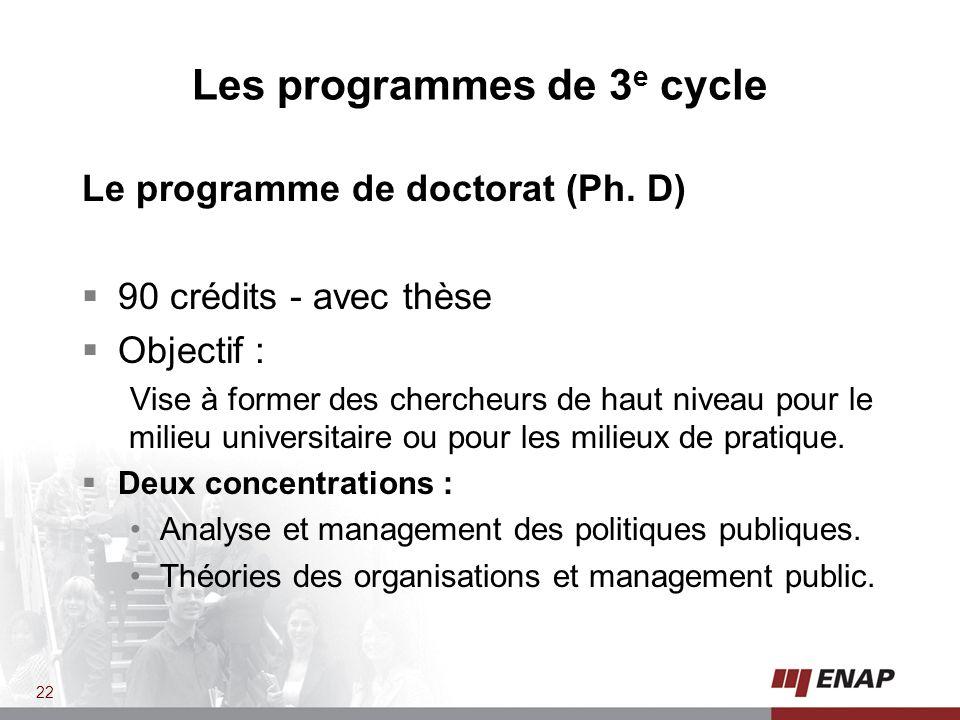 Les programmes de 3 e cycle Le programme de doctorat (Ph.