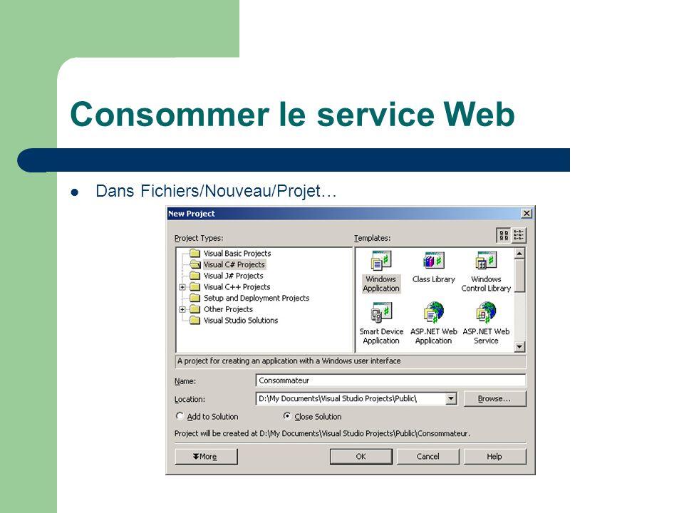 Consommer le service Web Dans Fichiers/Nouveau/Projet…