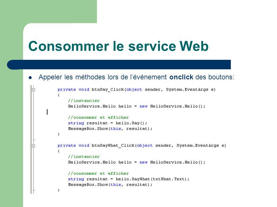 Consommer le service Web Appeler les méthodes lors de lévénement onclick des boutons: