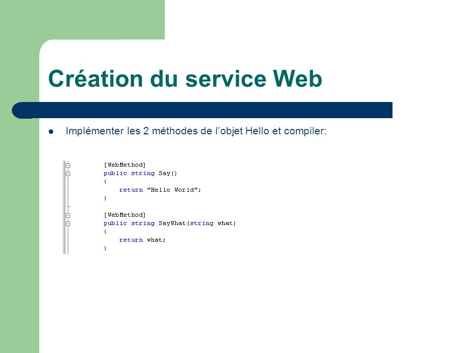 Création du service Web Compiler et exécuter: